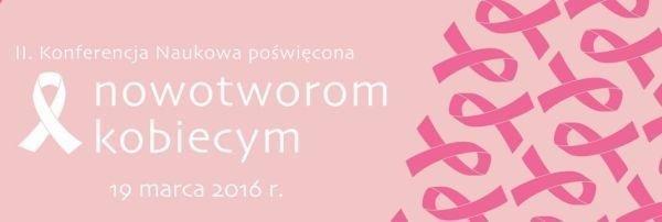 2 konferencja naukowa, nowotwory kobiecie, IFMSA ŁÓDŹ