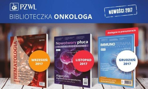 Biblioteczka Onkologa – seria wydawnicza PZWL