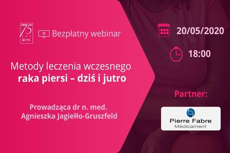 """Webinar """"Metody leczenia wczesnego raka piersi – dziś i jutro"""""""